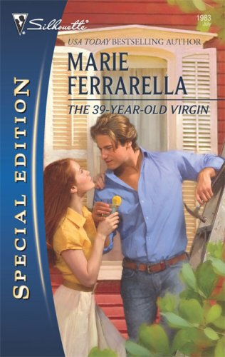 The 39-Year-Old Virgin (Harlequin Special Edition)