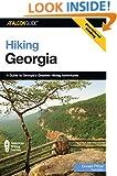 Hiking Georgia, 3rd: A Guide to Georgia's Greatest Hiking Adventures (State Hiking Guides Series)