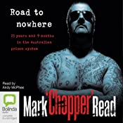 Road to Nowhere | [Mark Chopper Read]