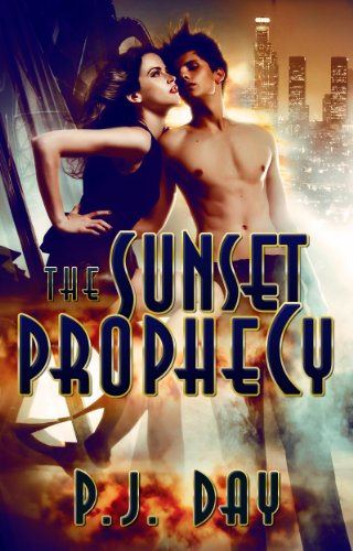 The Sunset Prophecy: A Novel by P.J. Day