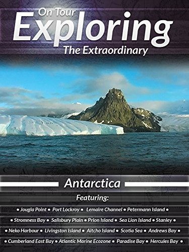 On Tour Exploring the Extraordinary Antarctica