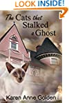The Cats that Stalked a Ghost (The Ca...