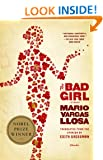 The Bad Girl: A Novel