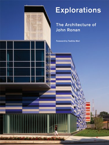 Explorations: The Architecture of John Ronan (New Voices in Architecture)