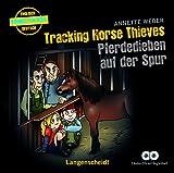 Tracking Horse Thieves - Pferdedieben auf der Spur - Hörbuch