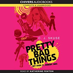 Pretty Bad Things | [C.J Skuse]