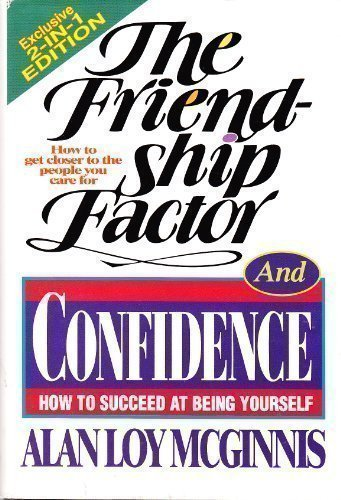The Friendship Factor and Confidence