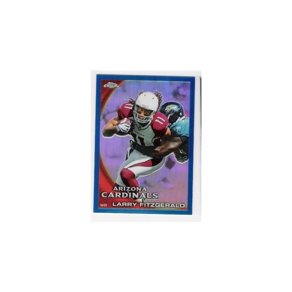 LARRY FITZGERALD 2010 Topps Chrome #180 BLUE REFRACTOR PARALLEL Card #013 of only 199 Made Arizona Cardinals Football Sports Collectibles