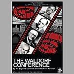 The Waldorf Conference | Nat Segaloff,Daniel M. Kimmel,Arnie Reisman