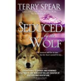 Seduced by the Wolfby Terry Spear