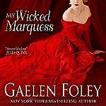 My Wicked Marquess: Inferno Club | Gaelen Foley