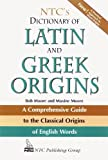 NTC's Dictionary of Latin and Greek Origins (0844283215) by Moore, Robert