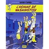 Les nouvelles aventures de Lucky Luke, tome 3 : L'homme de Washingtonpar Laurent Gerra