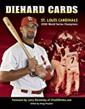 img - for Diehard Cards: St. Louis Cardinals 2006 World Series Champions book / textbook / text book