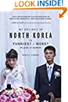 My Holiday in North Korea: The Funnie...