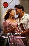 echange, troc Juliet Landon - Duel au manoir