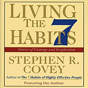 Living the 7 Habits Audiobook