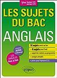 Les Sujets du Bac Anglais Terminales Toutes Séries LV1 LV2...