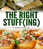 Mediterranean cookbook:The Right Stuff(ing): The Full Guide for Delicious Stuffed Dishes (Special cookbook,Unique recipes Book 2)