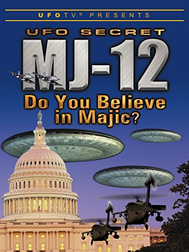 UFOTV Presents: UFO Secret MJ-12