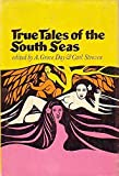 img - for True Tales of the South Seas book / textbook / text book