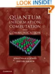 Quantum Information, Computation and...