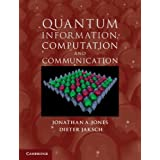 Quantum Information, Computation and Communicationby Professor Jonathan A....