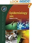 Epidemiology 101 (Essential Public He...