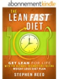 The Lean Fast Diet: Get Lean For Life With The Ultimate Intermittent Fasting Weight Loss Diet Plan (English Edition)