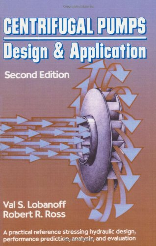 Centrifugal Pumps Design and Application Second Edition087207501X