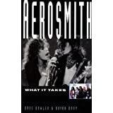 Aerosmith: What it Takes [Paperback] by Dave Bowler; Bryan Dray