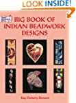 Big Book Indian Beadwork Designs (Dov...