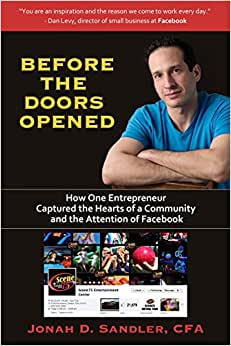 Before The Doors Opened: How One Entrepreneur Captured The Hearts Of A Community And The Attention Of Facebook