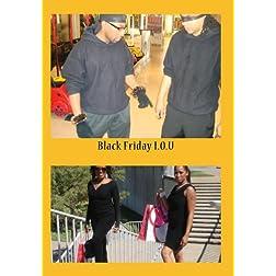Black Friday I.O.U