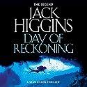 Day of Reckoning: Sean Dillon Series, Book 8 Hörbuch von Jack Higgins Gesprochen von: Jonathan Oliver