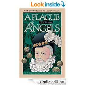 A Plague of Angels: A Sir Robert Carey Mystery (Sir Robert Carey Series Book 4)