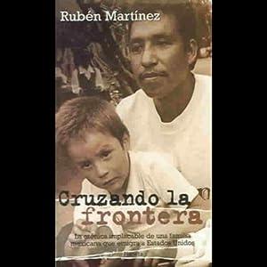 Cruzando la Frontera (Texto Completo) Audiobook