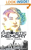 A Chronetic Memory (The Chronography Records Book 1)