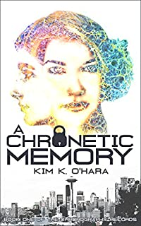 A Chronetic Memory by Kim K. O'Hara ebook deal