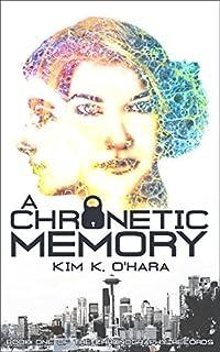 A Chronetic Memory by Kim K. O'Hara ebook deal