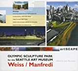 Image of Olympic Sculpture Park for the Seattle Art Museum: The Ninth Veronica Rudge Green Prize in Urban Design (Graduate School of Design Green Prize)