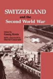 img - for Switzerland and the Second World War book / textbook / text book