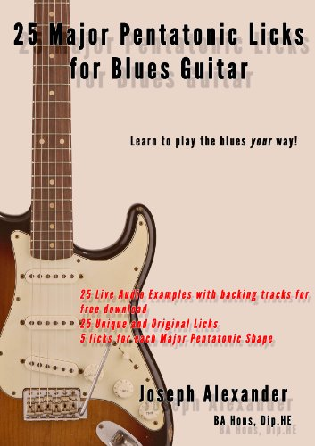 25 Major Pentatonic Scale Licks for Blues Guitar