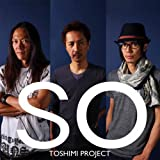 So by Toshimi Project (2012-12-07)