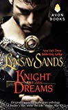 Knight of My Dreams: (Originally published under the title MOTHER MAY I? in the print anthology A MOTHERS WAY)