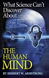 img - for What Science Can't Discover About the Human Mind book / textbook / text book