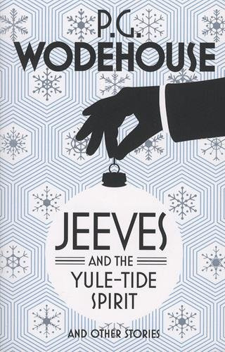 jeeves-and-the-yule-tide-spirit-and-other-stories