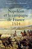 Napoléon et la campagne de France - 1814