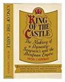 King of the castle: The making of a dynasty : Seagrams and the Bronfman empire