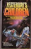 Yesterday's Children (0445045361) by David Gerrold